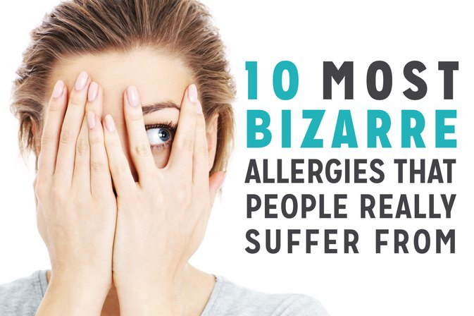 The 10 Most Bizarre Allergies That People Really Suffer From