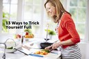 13 Ways to Trick Yourself Full