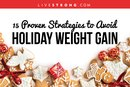 15 Proven Strategies to Avoid Holiday Weight Gain