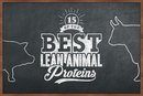 15 of the Best Lean Animal Proteins
