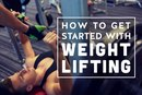 How to Get Started With Weightlifting