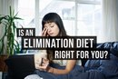 Elimination Diet: How To and Is It Right for You?