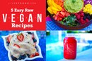 5 Easy Raw Vegan Recipes