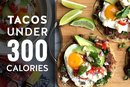 15 Taco Recipes Under 300 Calories