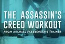 The Assassin's Creed Workout From Fassbender's Trainer