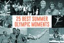 The 25 Best Summer Olympic Moments