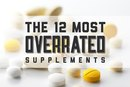 The 12 Most Overrated Supplements
