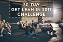 MONTHLY CHALLENGE||The 30-Day Get Lean in 2017 Challenge