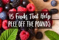 15 Foods That Help You Peel Off the Poun…