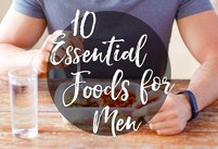 10 Essential Foods for Men