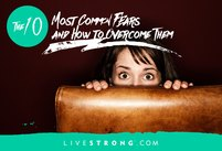 The 10 Most Common Fears and Ways to Ove…