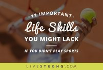 11 Important Life Skills You Might Lack …