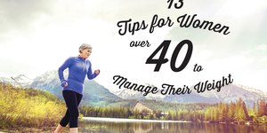 13 Tips for Women Over 40 to Manage Their Wei…