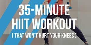 A 35-Minute HIIT Workout That Won't Hurt Your…