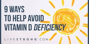 9 Ways to Help Avoid Vitamin D Deficiency