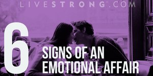 6 Signs Your Partner Is Having an Emotional A…