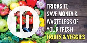 10 Tricks to Save Money and Waste Less of You…