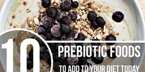 10 Prebiotic Foods to Add to Your Diet Today