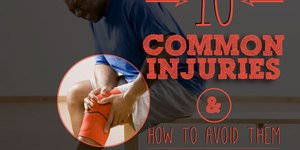 10 Common Workout Injuries and How to Avoid T…