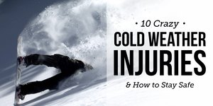 10 Crazy Cold Weather Injuries and How to Sta…