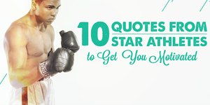 10 Quotes From Star Athletes to Get You Motiv…