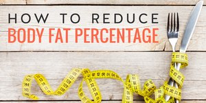 10 Ways to Reduce Body Fat Percentage Fast
