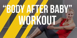 The Perfect Post-Pregnancy Workout to Get Bac…