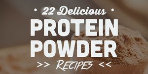 22 Delicious Protein Powder Recipes (That Are…