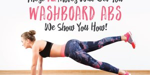 These 12 Moves Will Get You Washboard Abs - W…
