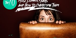 The 10 Most Common Fears and Ways to Overcome…