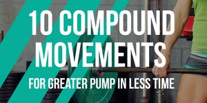 10 Compound Moves for Greater Pump in Less Ti…