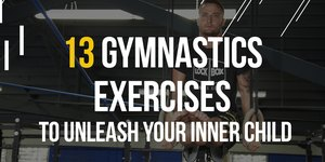 13 Gymnastics Exercises to Unleash Your Inner…