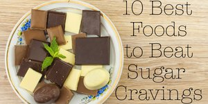 10 Best Foods to Beat Your Sugar Cravings