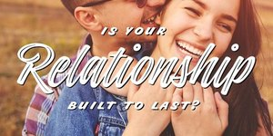 9 Ways to Ensure Your Relationship Is Built t…
