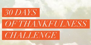 30 Days of Thankfulness Challenge