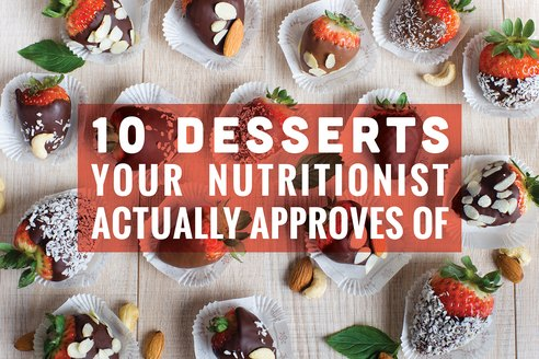 10 Desserts Your Nutritionist Actually Approves Of