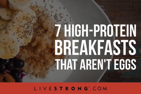 7 High-Protein Breakfasts That Aren't Eggs