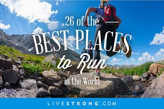 26 of the Best Places to Run in the World