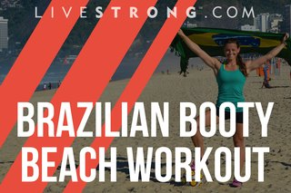The Brazilian Booty Beach Workout
