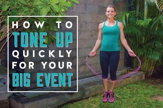 How to Tone Up Quickly for Your Big Event