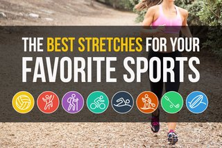 The Best Stretches to Avoid Injury in Your Favorite Sports