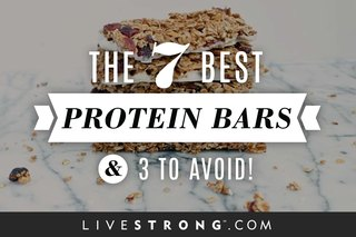 The 7 Best Protein Bars and 3 to Avoid!