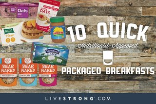 10 Quick, Nutritionist-Approved Packaged Breakfasts