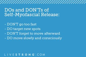 The DOs and DON'Ts of Self-Myofascial Release