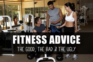 Unsolicited Fitness Advice to Ignore...or Not
