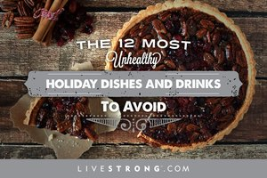 The 12 Most Unhealthy Holiday Dishes and Drinks to Avoi…