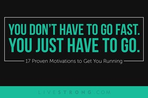 17 Proven Motivations to Get You Running