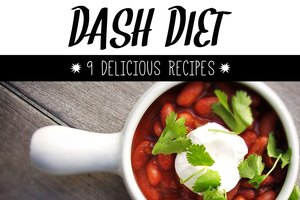 Health Benefits of the DASH Diet and 9 Delicious Recipe…
