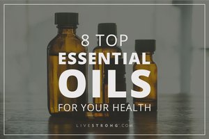 8 Top Essential Oils for Your Health