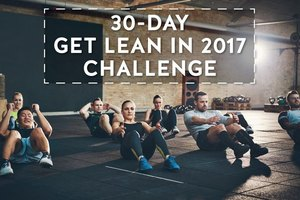 MONTHLY CHALLENGE||The 30-Day Get Lean in 2017 Challeng…